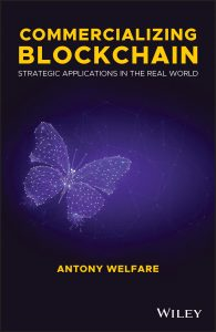 Commercializing Blockchain: Strategic Applications in the Real World